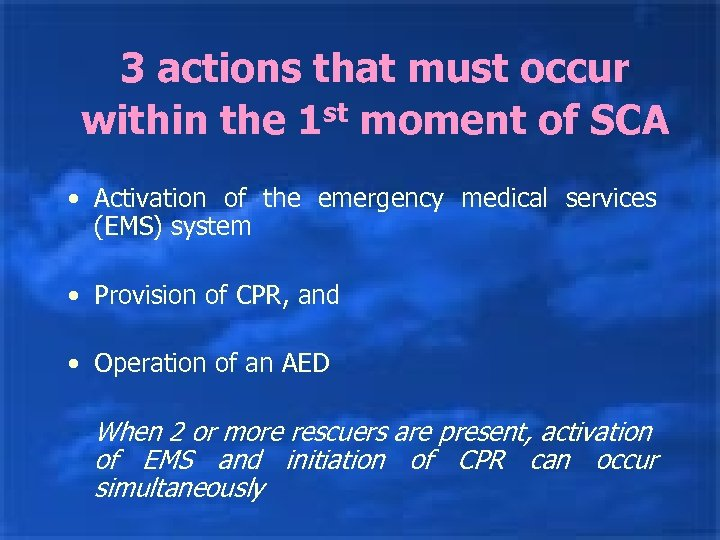 3 actions that must occur within the 1 st moment of SCA • Activation