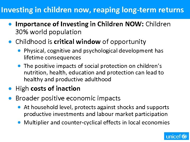 Investing in children now, reaping long-term returns · Importance of Investing in Children NOW: