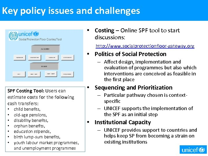 Key policy issues and challenges • Costing – Online SPF tool to start discussions: