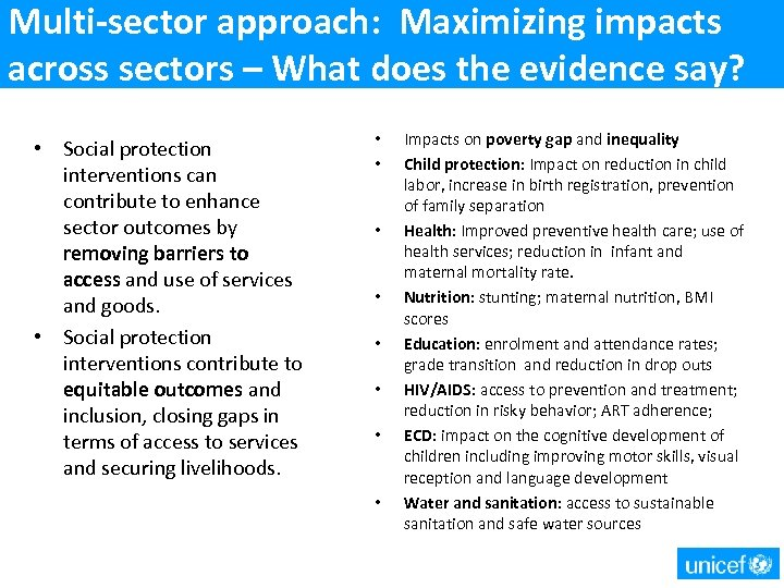 Multi-sector approach: Maximizing impacts across sectors – What does the evidence say? • Social