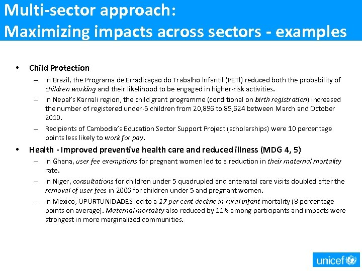 Multi-sector approach: Maximizing impacts across sectors - examples • Child Protection – In Brazil,