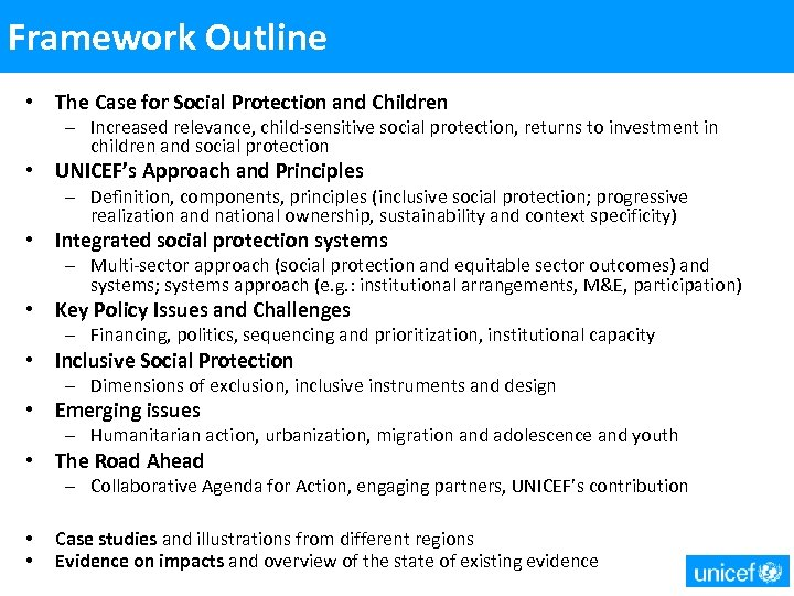 Framework Outline • The Case for Social Protection and Children – Increased relevance, child-sensitive