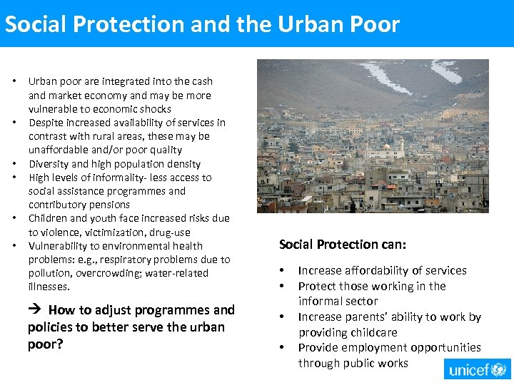 Social Protection and the Urban Poor • • • Urban poor are integrated into