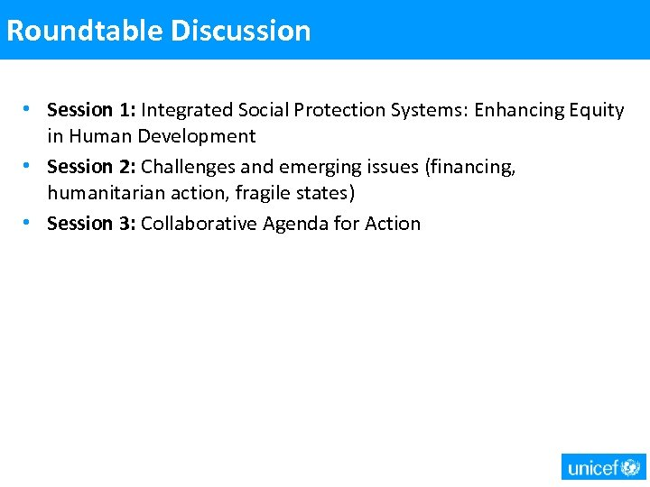 Roundtable Discussion • Session 1: Integrated Social Protection Systems: Enhancing Equity in Human Development