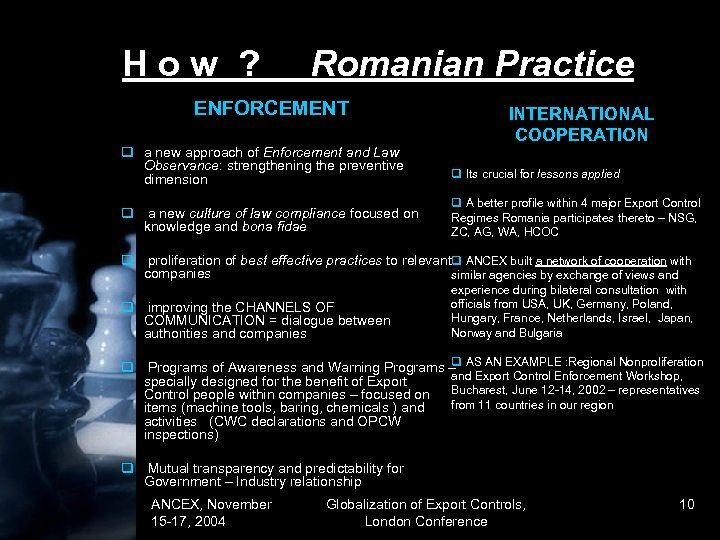 How ? Romanian Practice ENFORCEMENT INTERNATIONAL COOPERATION q a new approach of Enforcement and