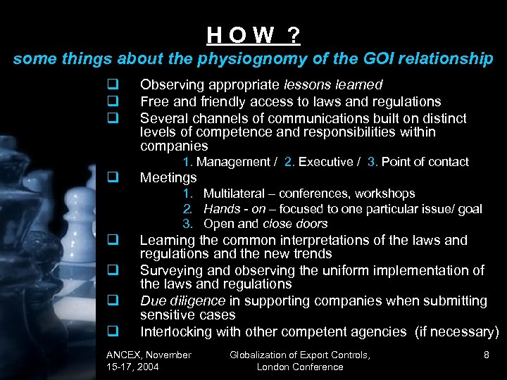 HOW ? some things about the physiognomy of the GOI relationship q q q