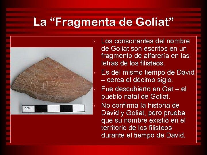 """La """"Fragmenta de Goliat"""" • • Los consonantes del nombre de Goliat son escritos"""