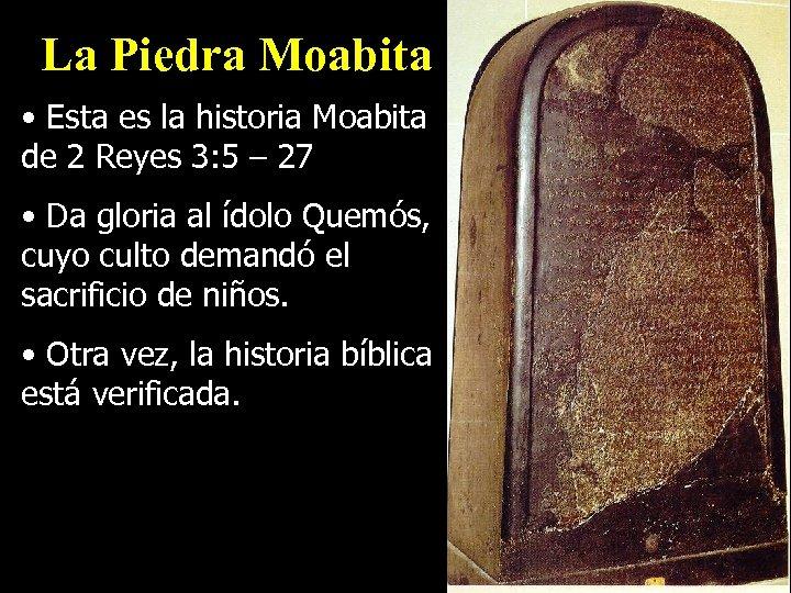 La Piedra Moabita • Esta es la historia Moabita de 2 Reyes 3: 5