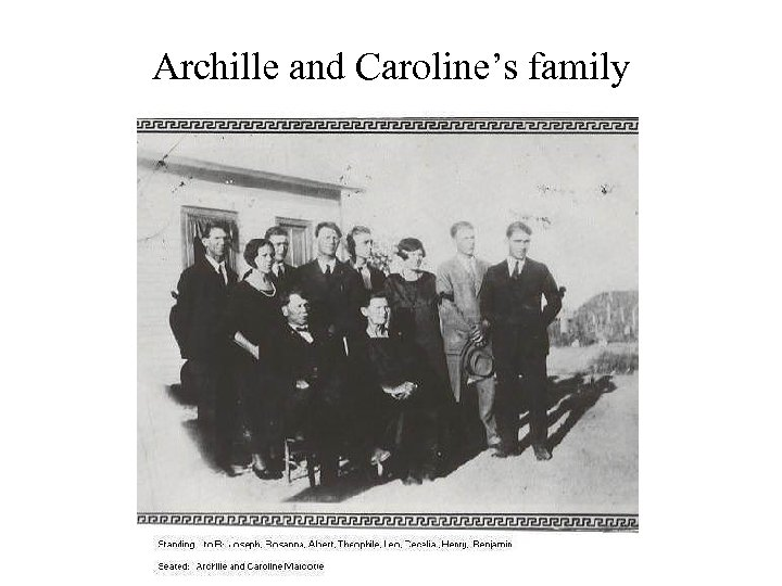 Archille and Caroline's family