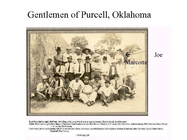 Gentlemen of Purcell, Oklahoma Marcotte Joe