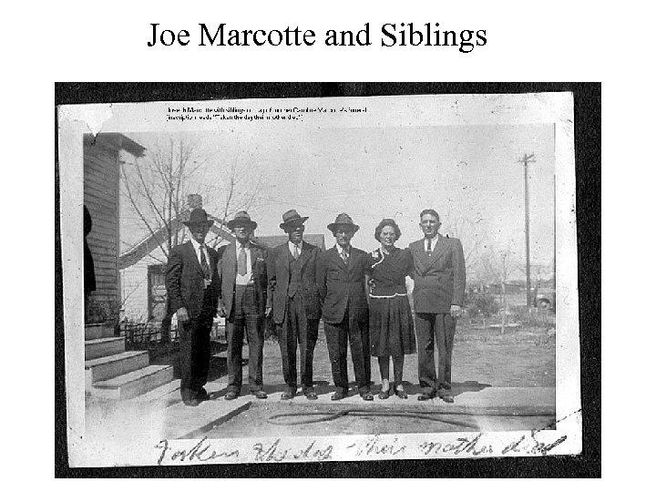 Joe Marcotte and Siblings