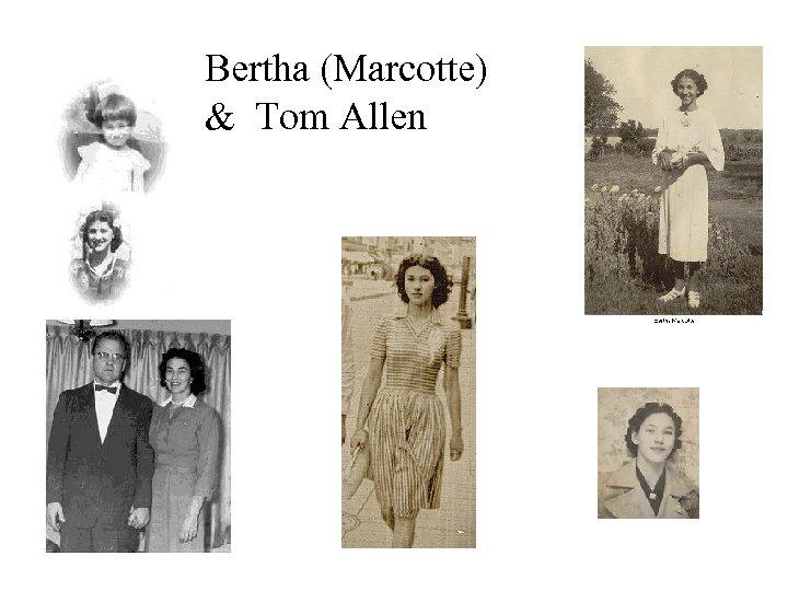 Bertha (Marcotte) & Tom Allen