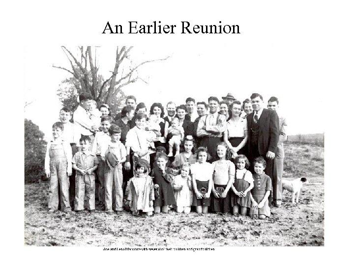 An Earlier Reunion