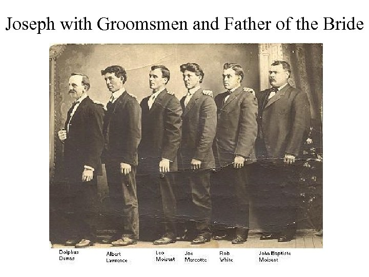 Joseph with Groomsmen and Father of the Bride