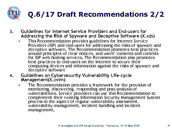 Q. 6/17 Draft Recommendations 2/2 Guidelines for Internet Service Providers and End-users for Addressing