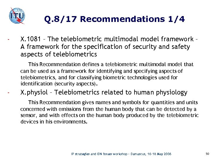Q. 8/17 Recommendations 1/4 - X. 1081 – The telebiometric multimodal model framework –