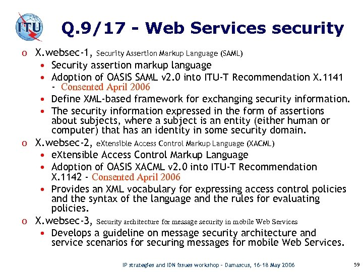 Q. 9/17 - Web Services security o X. websec-1, Security Assertion Markup Language (SAML)