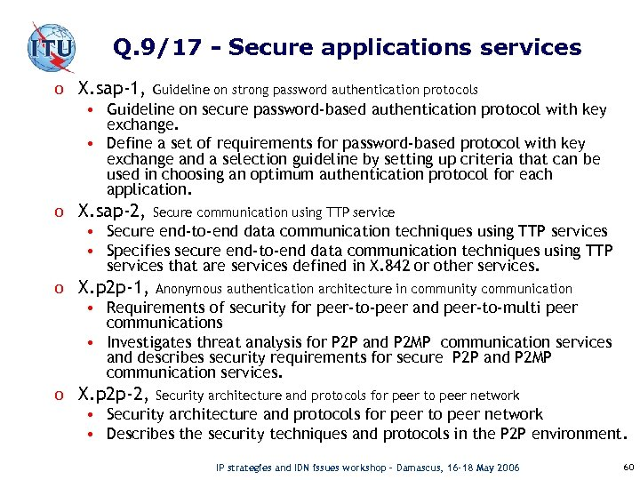 Q. 9/17 - Secure applications services o X. sap-1, Guideline on strong password authentication