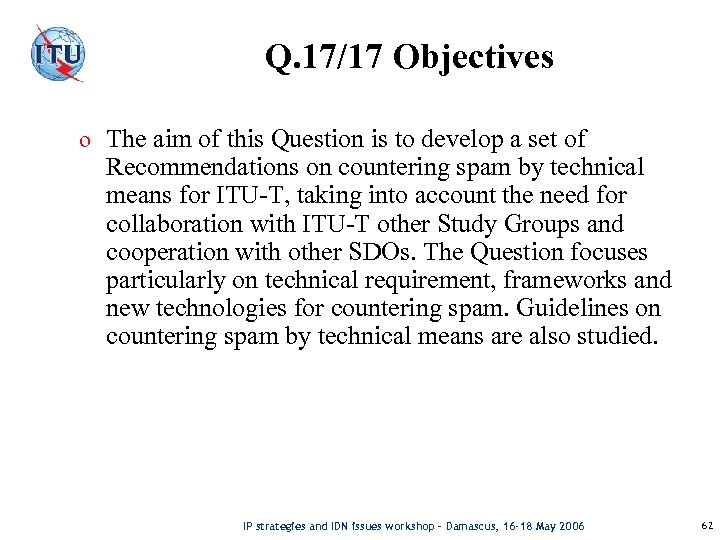 Q. 17/17 Objectives o The aim of this Question is to develop a set