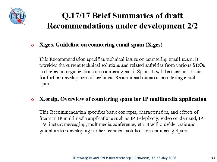 Q. 17/17 Brief Summaries of draft Recommendations under development 2/2 o X. gcs, Guideline