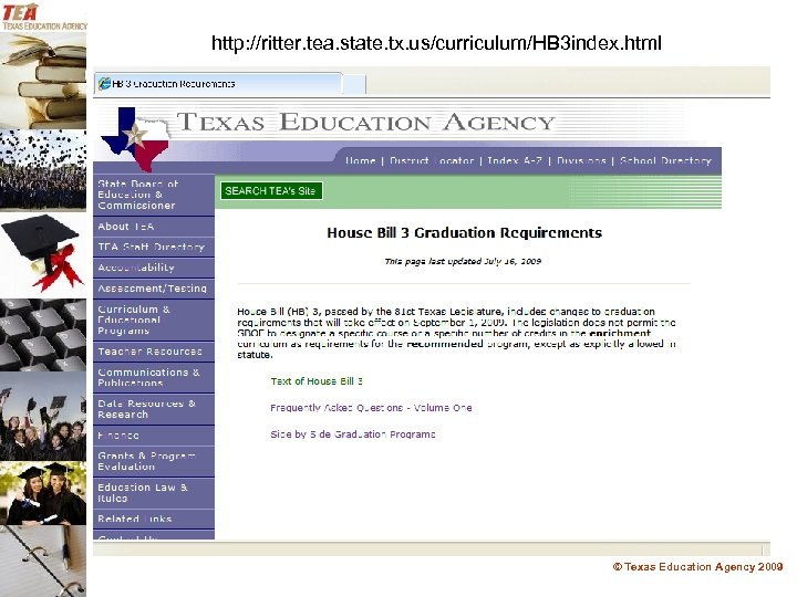 http: //ritter. tea. state. tx. us/curriculum/HB 3 index. html © Texas Education Agency 2009