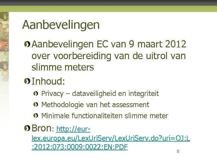 Aanbevelingen EC van 9 maart 2012 over voorbereiding van de uitrol van slimme meters