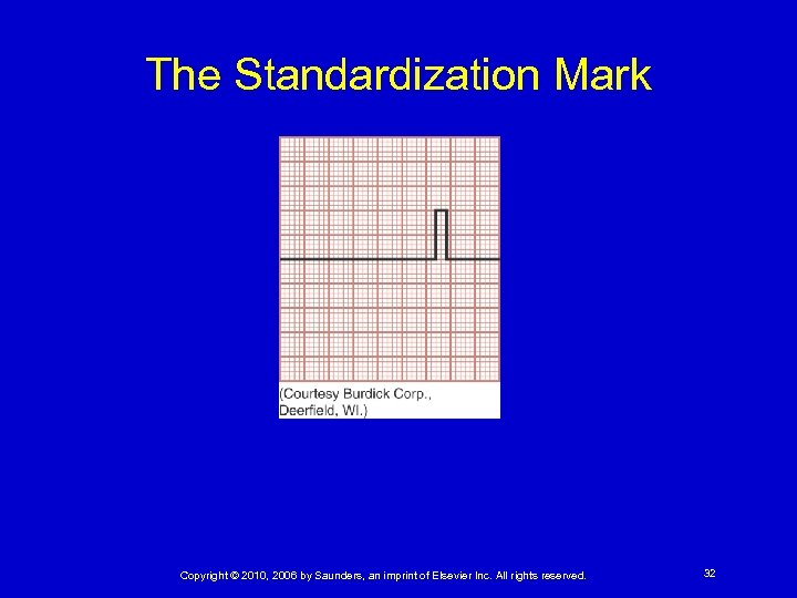 The Standardization Mark Copyright © 2010, 2006 by Saunders, an imprint of Elsevier Inc.