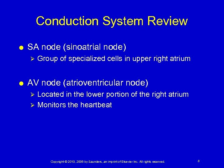 Conduction System Review SA node (sinoatrial node) Ø Group of specialized cells in upper