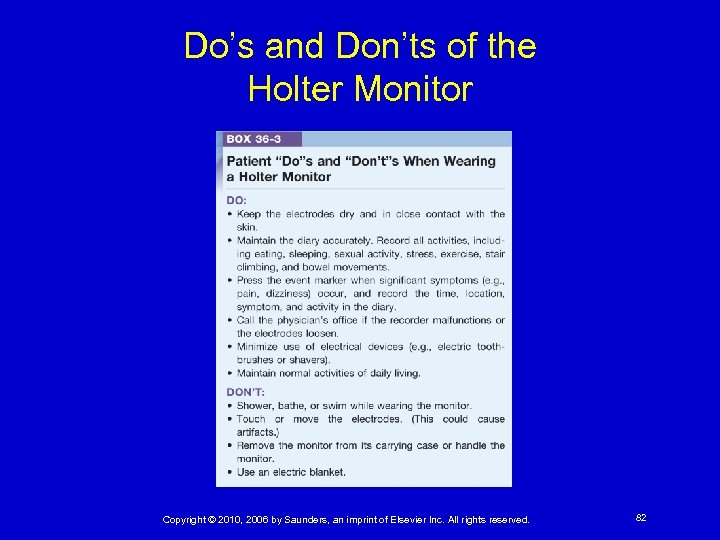 Do's and Don'ts of the Holter Monitor Copyright © 2010, 2006 by Saunders, an