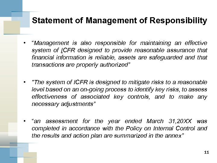 "Statement of Management of Responsibility • ""Management is also responsible for maintaining an effective"