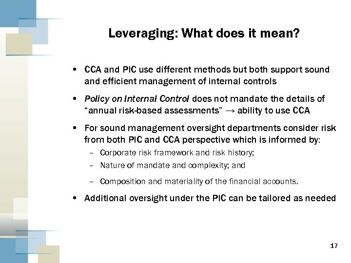 Leveraging: What does it mean? • CCA and PIC use different methods but both