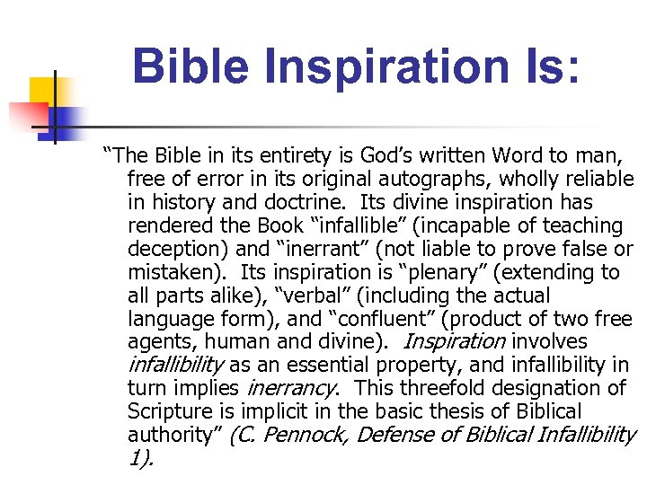 """Bible Inspiration Is: """"The Bible in its entirety is God's written Word to man,"""