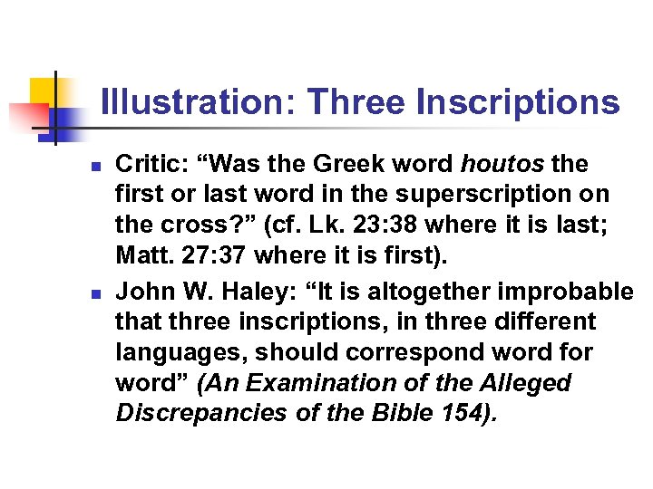 "Illustration: Three Inscriptions n n Critic: ""Was the Greek word houtos the first or"