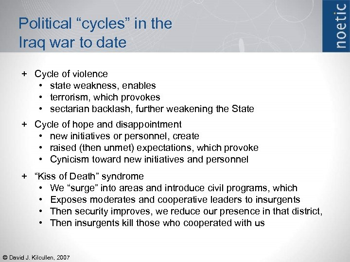 "Political ""cycles"" in the Iraq war to date + Cycle of violence • state"