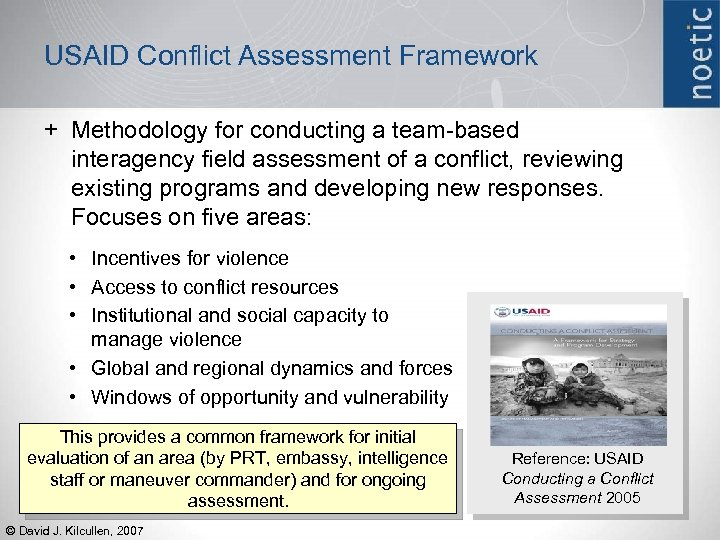 USAID Conflict Assessment Framework + Methodology for conducting a team-based interagency field assessment of