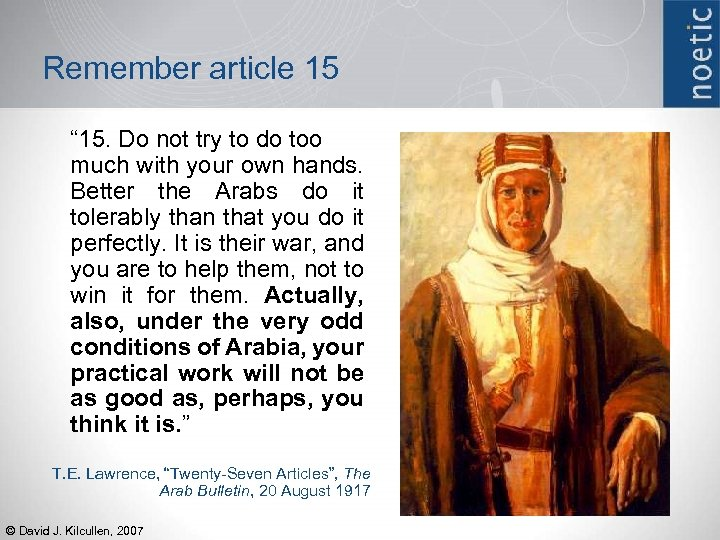 """Remember article 15 """" 15. Do not try to do too much with your"""