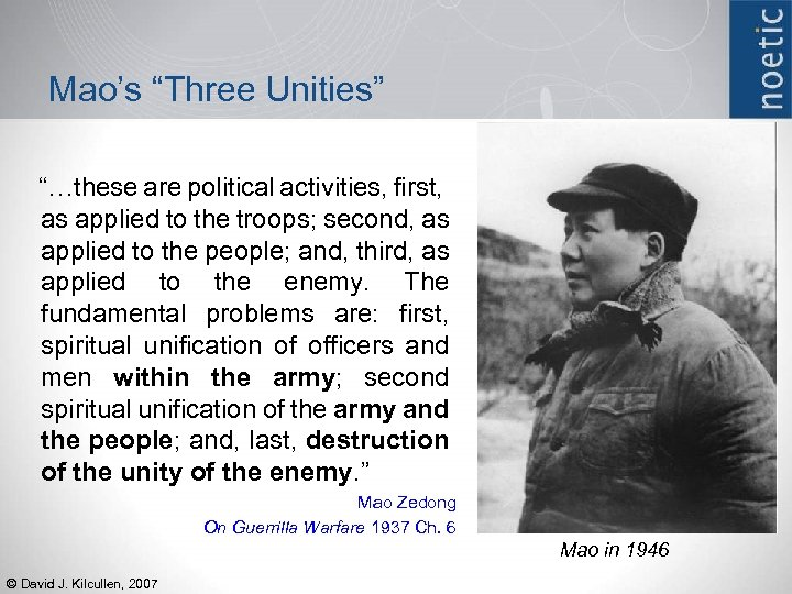 "Mao's ""Three Unities"" ""…these are political activities, first, as applied to the troops; second,"