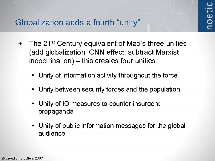 "Globalization adds a fourth ""unity"" + The 21 st Century equivalent of Mao's three"