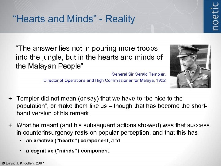"""Hearts and Minds"" - Reality ""The answer lies not in pouring more troops into"