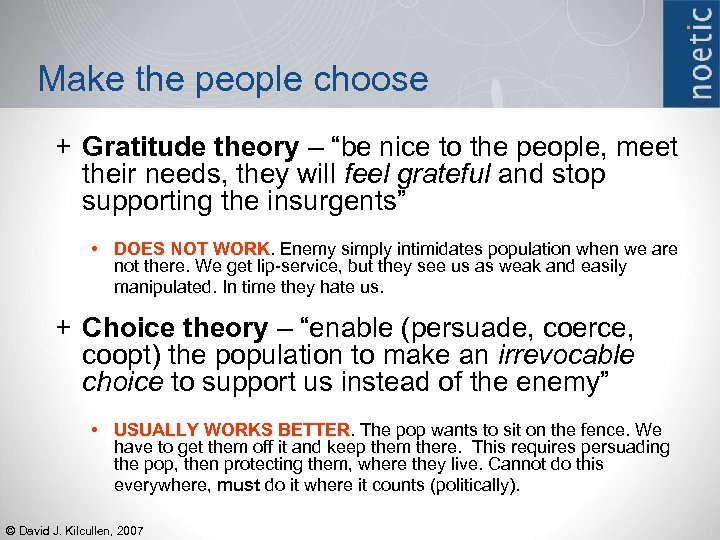 "Make the people choose + Gratitude theory – ""be nice to the people, meet"
