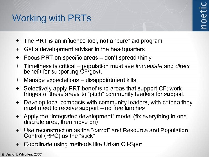 Working with PRTs + + + + + The PRT is an influence tool,