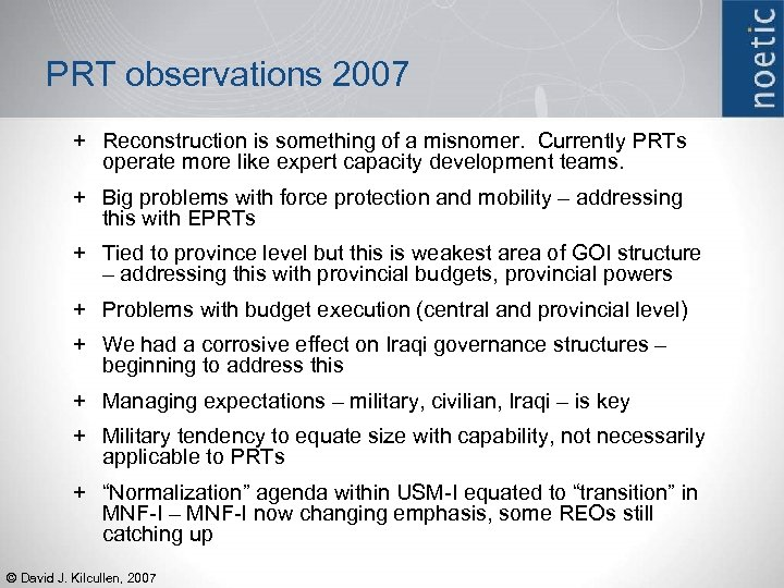 PRT observations 2007 + Reconstruction is something of a misnomer. Currently PRTs operate more