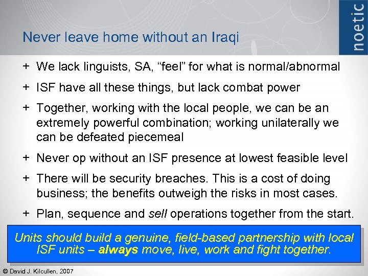 """Never leave home without an Iraqi + We lack linguists, SA, """"feel"""" for what"""