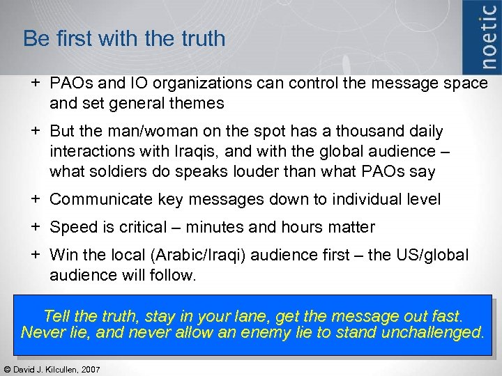 Be first with the truth + PAOs and IO organizations can control the message