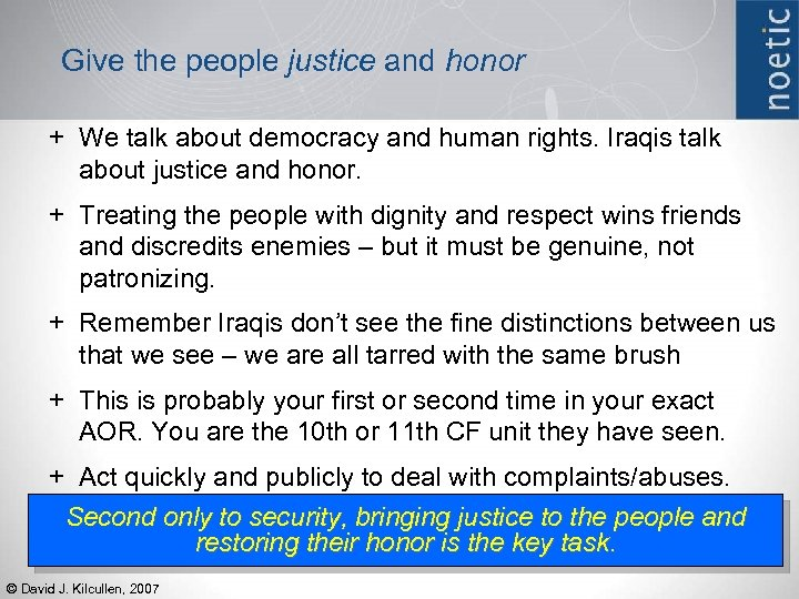 Give the people justice and honor + We talk about democracy and human rights.
