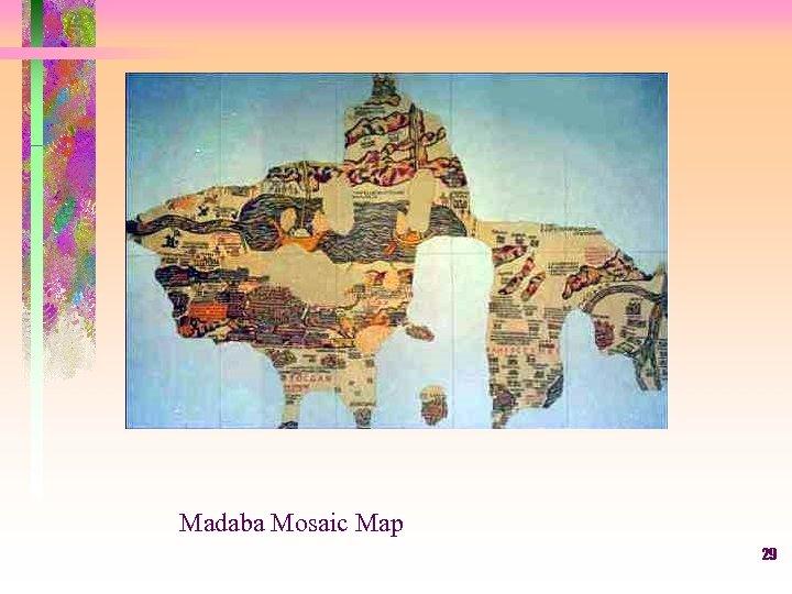 Madaba Mosaic Map 29