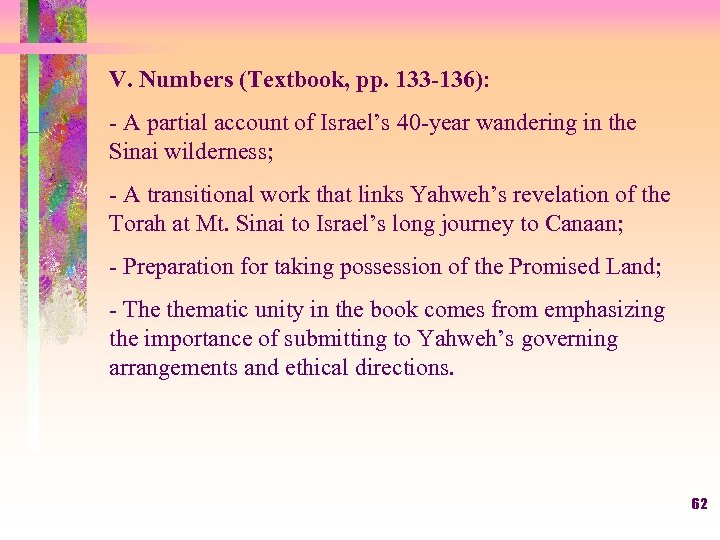 V. Numbers (Textbook, pp. 133 -136): - A partial account of Israel's 40 -year