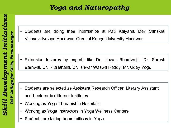 DAV College for Girls, Yamunanagar Skill Development Initiatives Yoga and Naturopathy • Students are