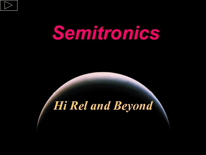 Semitronics Hi Rel and Beyond