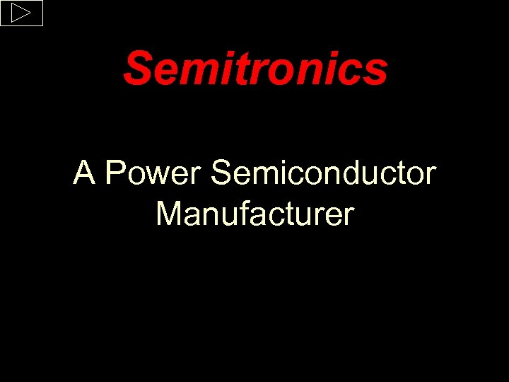 Semitronics A Power Semiconductor Manufacturer